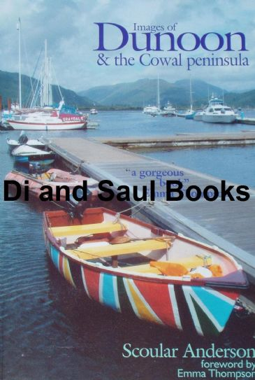Images of Dunoon and the Cowal Peninsula, by Scoular Anderson